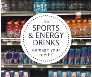 Are sports and energy drinks bad for your teeth?